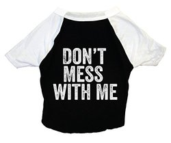 POSH365 Don't Mess with Me Dog Tee Shirt, X-Large, Black