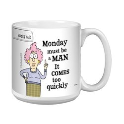 Tree-Free Greetings XM27816 Aunty Acid Artful Jumbo Mug, 20-Ounce, Monday Comes