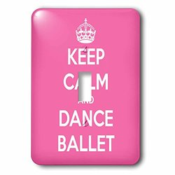 lsp_163927_1 Keep Calm and Dance Ballet, Pink and White Single Toggle Switch