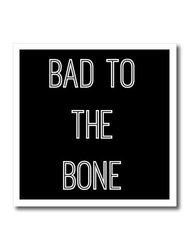 ht_201946_3 Bad to the Bone White Letters on a Black Background Iron on Heat Transfer, 10 by 10""
