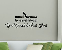 """Wall Decor Plus More WDPM3461 """"You Never Have Too Many Friends and Shoes"""" Wall Decal Saying, 28 x 11"""", Black"""
