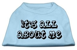 "Mirage Pet ""It's All About Me"" Dog Shirt Baby - Blue - Size: M(12)"