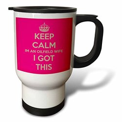 3dRose Keep Calm I'm an Oilfield Wife I Got This Travel Mug, 14-Ounce