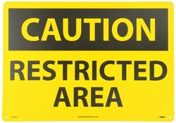 "RESTRICTED AREA14X20"" ALUM CAUTION SIGN"