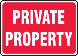 "Accuform Signs MTMP557 SignPad, Legend ""PRIVATE PROPERTY"", 10"" Length x 14"" Width x 0.010"" Thickness, White on Red (Pack of 25)"