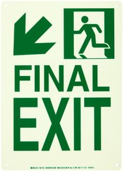 """Brady 81723 10"""" Width x 14"""" Height B-552 High Intensity Aluminum, Glow-In-The Dark Safety Guidance Sign, """"Final Exit"""" (with Arrow Down Left)"""
