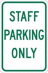 "Brady 124343 Traffic Control Sign, Legend ""Staff Parking Only"", 18"" Height, 12"" Width, Green on White"