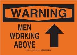 """Brady """"Men Working Above (W/Up Arrow)"""" 10"""" X 14"""" Warning Sign (27092)"""