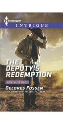 The Deputy's Redemption Mass Market Paperback Harlequin - 2015