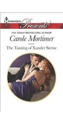 The Taming of Xander Sterne Paperback Carole Mortimer - 2015
