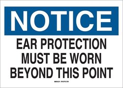 """Brady """"Ear Protection Must Be Worn Beyond This Point"""" Ear Protection Sign"""