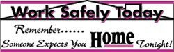 "NMC BT25 Motivational & Safety Banner ""Work Safely Today.."" 120"" L x 36"" H"