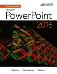 Benchmark Series Microsoft Powerpoint 2016 Text with Physical eBook Code