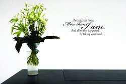 """""""Better Than I Was, More Than I Am......"""" Home Decor Picture Art - 10x 20"""""""
