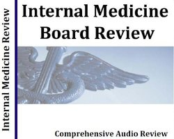 WMP Internal Medicine Board 23 Hour Comprehensive Audio Review - CD Course