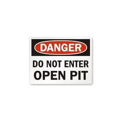 """Danger: Do Not Enter Open Pit"" Legend Sign - Black/Red on White - 18x24"""