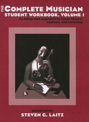 The Complete Musician Student Workbook, Volume 1, Second Edition