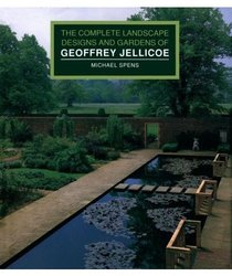 The Complete Landscape Designs and Gardens of Geoffrey Jellicoe