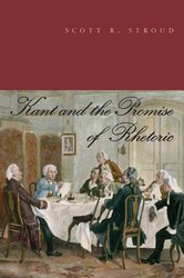 Kant and the Promise of Rhetoric