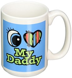 3dRose mug_106309_2 Bright Eye Heart I Love My Daddy Ceramic Mug, 15-Ounce