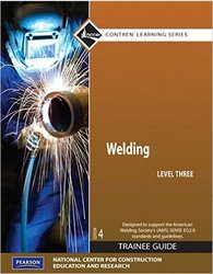 Prentice Hall Welding Level 3 Trainee Guide - 4th Edition
