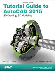 Schroff Development Tutorial Guide to Autocad 2015 Perfect Paperback