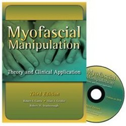 Myofascial Manipulation 3 Pap/DVD Edition Pro ed - 2011