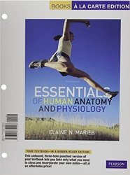 Essentials of Human Anatomy & Physiology Loose Leaf Pearson - 2011