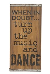 Turn Up the Music and Dance 19 x 8.5 Wood and Iron Decorative Wall Sign Plaque